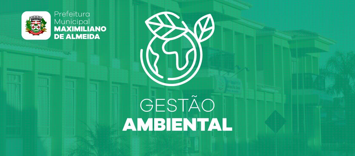 Prefeitura de Maximiliano de Almeida passa a usar o Gestão Ambiental