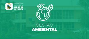 Prefeitura de Barão de Cotegipe adota o Gestão Ambiental
