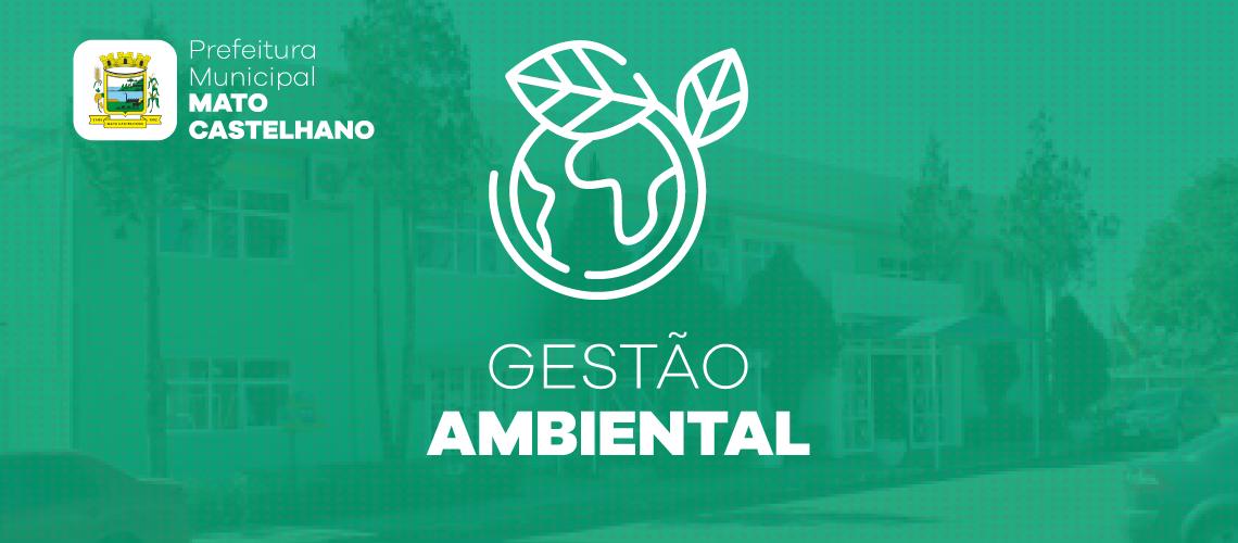 Prefeitura de Mato Castelhano passa a utilizar o Gestão Ambiental