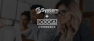 System agora tem parceria com a Dooca Commerce