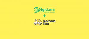 Integração da System com o Mercado Livre vem para impulsionar negócios