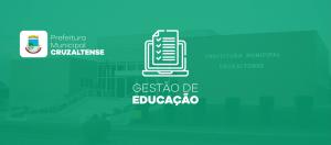 Prefeitura de Cruzaltense adota Gestão de Educação da System